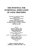 The Potential for Nutritional Modulation of Aging Processes