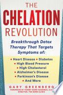 The Chelation Revolution