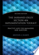 The Sarbanes-Oxley Section 404 Implementation Toolkit, with CD ROM