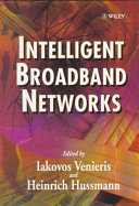 Intelligent Broadband Networks Book