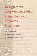 L'épigramme dans tous ses états : épigraphiques, littéraires, historiques ebook