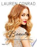 Beauty  : Meine Schönheitsgeheimnisse