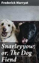 Pdf Snarleyyow; or, The Dog Fiend