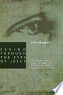 Seeing Through The Eyes Of Jesus