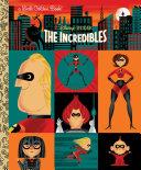 The Incredibles (Disney/Pixar The Incredibles) [Pdf/ePub] eBook