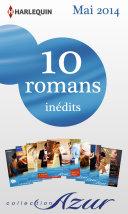 10 romans Azur inédits + 2 gratuits (no3465 à 3474 - mai 2014)