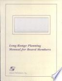 Long Range Planning Manual for Board Members