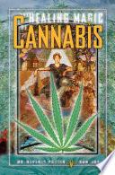 The Healing Magic Of Cannabis Book