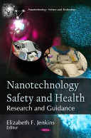 Nanotechnology Safety and Health
