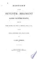 History of the Seventh Regiment Illinois Volunteer Infantry
