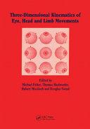 Three-dimensional Kinematics of the Eye, Head and Limb Movements