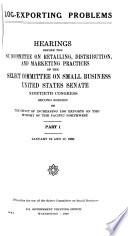 Hearings, Reports and Prints of the Senate Select Committee on Small Business