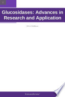 Glucosidases Advances In Research And Application 2011 Edition Book PDF