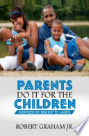 Parents Do It For the Children