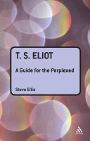 T. S. Eliot: A Guide for the Perplexed Pdf/ePub eBook