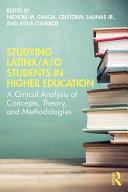 Studying Latinx/a/o Students in Higher Education Pdf/ePub eBook