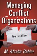 Managing Conflict in Organizations