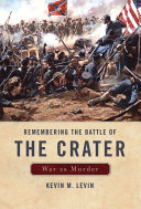 Remembering The Battle of the Crater [Pdf/ePub] eBook