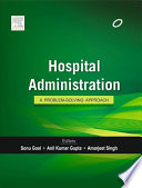 """""""Textbook of Hospital Administration"""" by Sonu Dr Goel"""