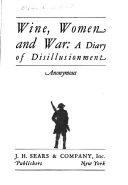 Wine Women And War Book PDF