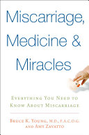 Miscarriage  Medicine   Miracles