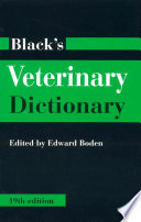 """Black's Veterinary Dictionary"" by Edward Boden, Geoffrey Philip West"