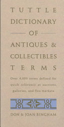 Tuttle Dictionary Of Antiques Collectibles Terms