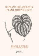 Kaplan s Principles of Plant Morphology
