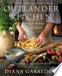 Outlander Kitchen: To the New World and Back Again