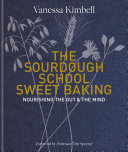 Pdf The Sourdough School: Sweet Baking