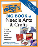The Complete Idiot s Guide Big Book of Needle Arts and Crafts Book
