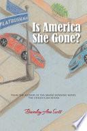 Is America She Gone?