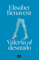 Valeria Al Desnudo Saga Valeria 4