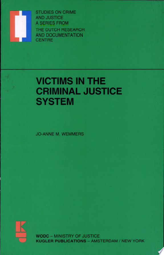 Victims in the Criminal Justice System
