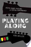 Playing Along
