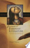 Encyclopedia of Feminist Literature Book