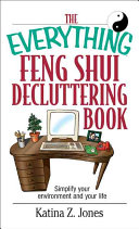 The Everything Feng Shui De-Cluttering Book