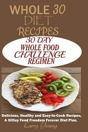 Whole 30 Diet Recipes Book