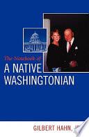 The Notebook of a Native Washingtonian
