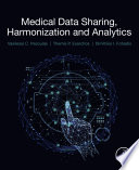 Medical Data Sharing  Harmonization and Analytics Book