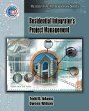 Residential Integrator s Project Management