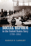 Social Reform in the United States Navy  1798 1862