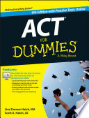 """""""ACT For Dummies, with Online Practice Tests"""" by Lisa Zimmer Hatch, Scott A. Hatch"""