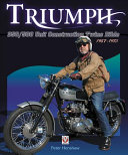 Triumph 350 500 Unit Construction Twins 1957   1973 Bible