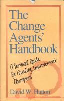 The Change Agents  Handbook