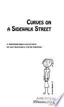 Curves on a Sidewalk Street