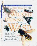 The Really Wicked Droning Wasp and Other Things that Bite and Sting Book PDF