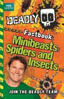 Deadly Factbook Minibeasts