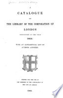 A Catalogue of the Library of the Corporation of London ...