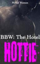 BBW: The Hotel Hottie Pdf/ePub eBook